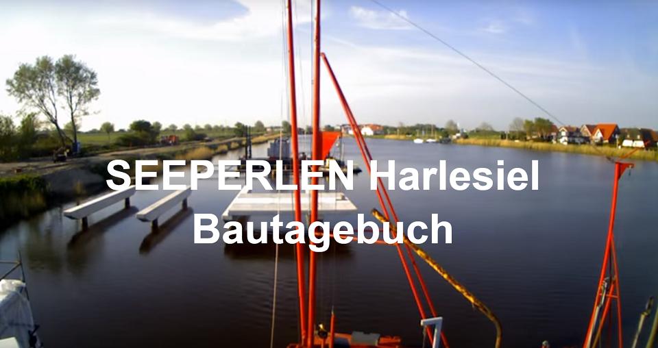 Bautagebuch der Seeperlen in Harlesiel